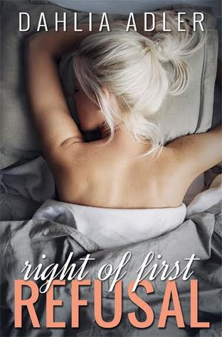 Right of First Refusal by Dahlia Adler