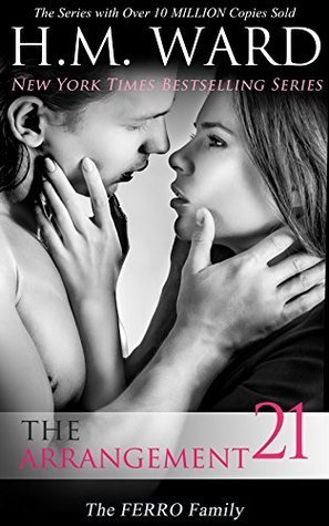 The Arrangement 21: The Ferro Family by H.M. Ward