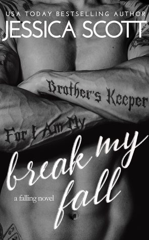 ARC Review: Break My Fall by Jessica Scott