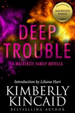 Deep Trouble by Kimberly Kincaid