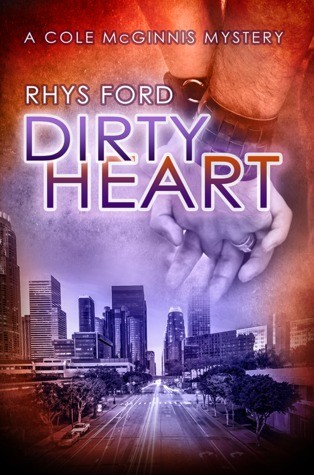ARC Review: Dirty Heart by Rhys Ford