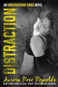 Distraction by Aurora Rose Reynolds