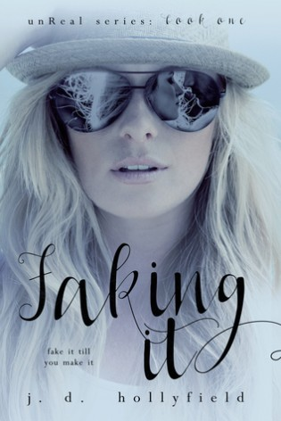 Faking It by J.D. Hollyfield