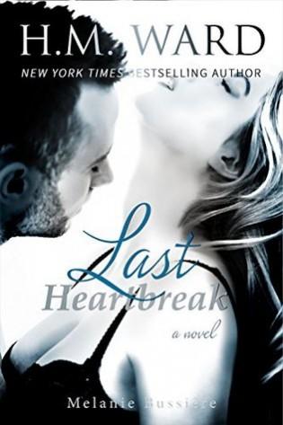 Last Heartbreak by H.M. Ward