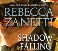 ARC Review: Shadow Falling by Rebecca Zanetti