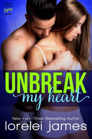 ARC Review: Unbreak My Heart by Lorelei James