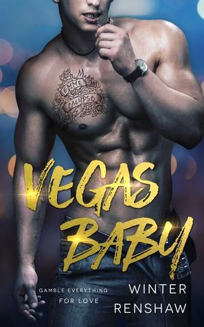Vegas Baby by Winter Renshaw