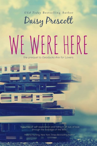 We Were Here by Daisy Prescott
