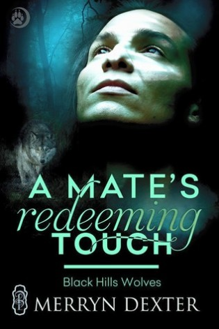 A Mate's Redeeming Touch by Merryn Dexter