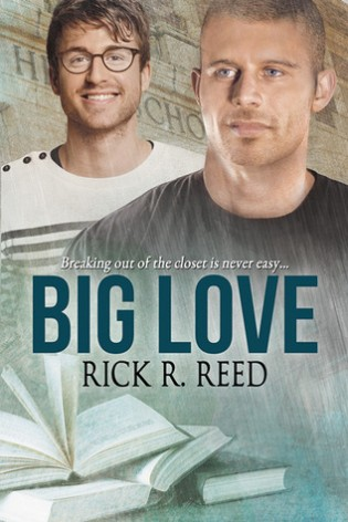 Big Love by Rick R. Reed