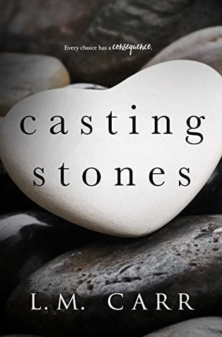 Casting Stones by LM Carr