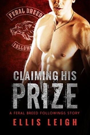 Claiming His Prize by Ellis Leigh