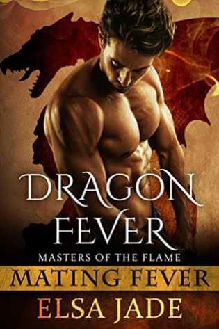 Dragon Fever by Elsa Jade
