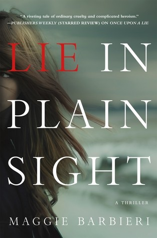 Lie in Plain Sight by Maggie Barbieri