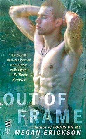 ARC Review: Out of Frame by Megan Erickson