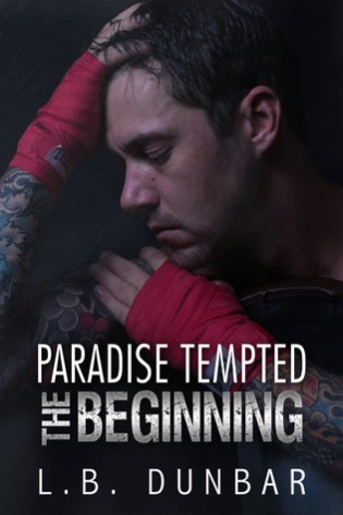 Paradise Tempted: The Beginning by LB Dunbar