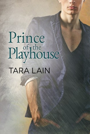 Review: Prince of the Playhouse by Tara Lain