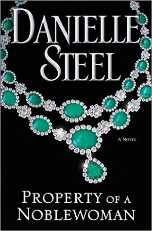 Property of a Noblewoman by Danielle Steele