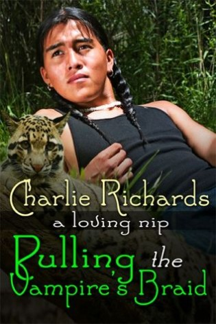 Pulling the Vampire's Braid by Charlie Richards