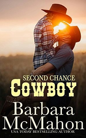 Second Chance Cowboy by Barbara McMahon
