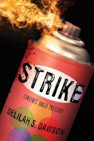 Strike by Delilah S Dawson