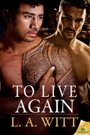 To Live Again by L. A. Witt