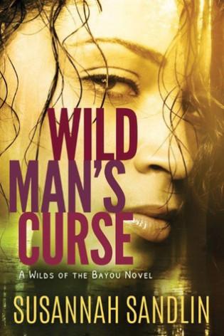 Wild Man's Curse by Susannah Sandlin