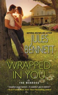 Wrapped In You by Jules Bennett