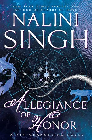 ARC Review: Allegiance of Honor by Nalini Singh