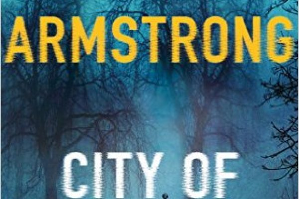 ARC Review: City of the Lost by Kelley Armstrong