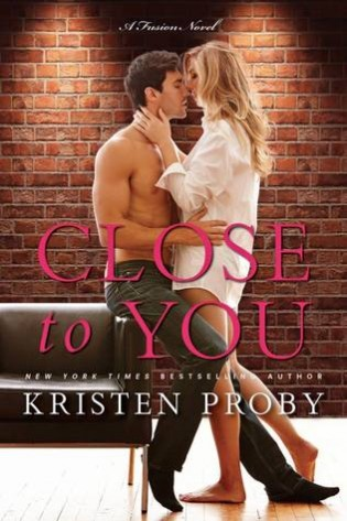 ARC Review + Tour: Close to You by Kristen Proby