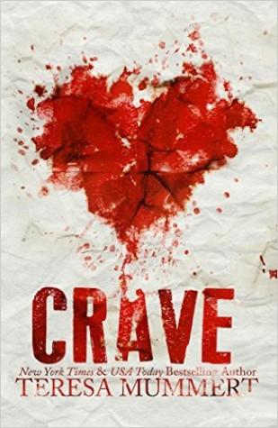 Crave by Teresa Mummert