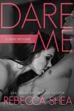 Dare Me by Rebecca Shea