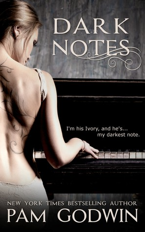 Dark Notes by Pam Godwin