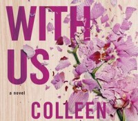 ARC Review + Giveaway: It Ends with Us by Colleen Hoover