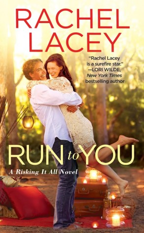 ARC Review: Run to You by Rachel Lacey