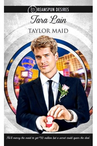 Taylor Maid by Tara Lain