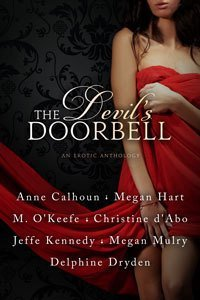 The Devil's Doorbell by Anne Calhoun, Christine d'Abo, Delphine Dryden, Megan Hart, Jeffe Kennedy, Megan Mulry, Molly O'Keefe