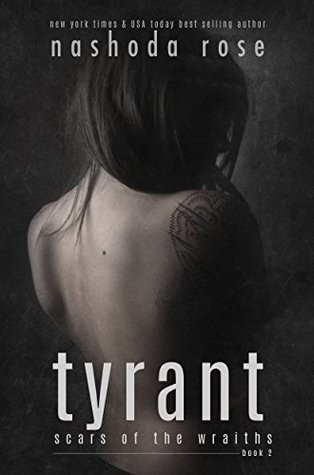 Tyrant by Nashoda Rose