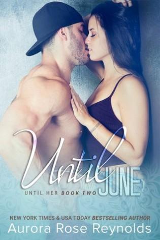 Review: Until June by Aurora Rose Reynolds
