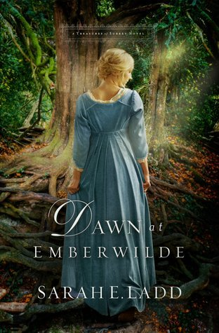 Dawn at Emberwilde by Sarah E. Ladd
