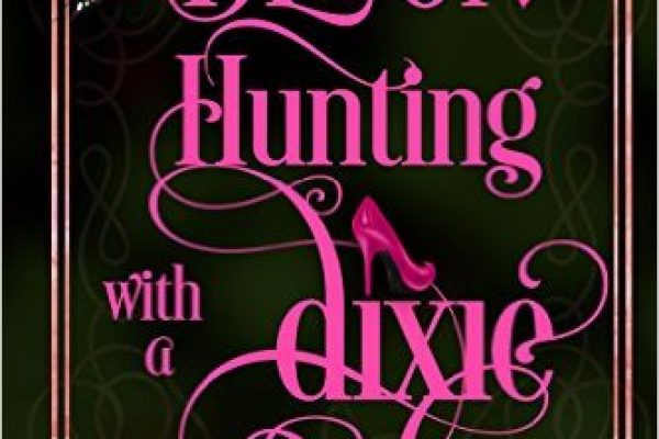 Demon Hunting with a Dixie Deb by Lexi George