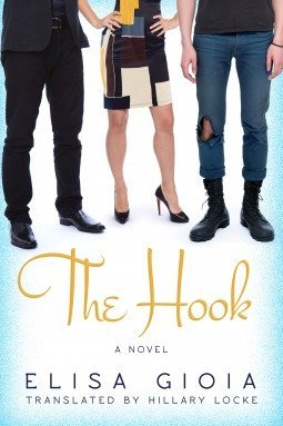 The Hook by Elisa Gioia