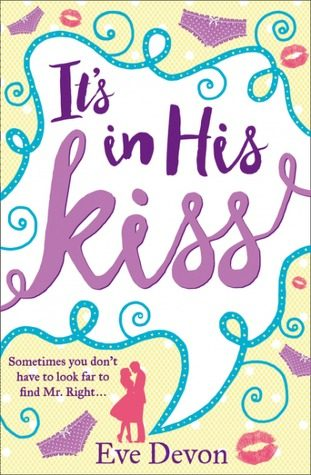 It's In His Kiss by Eve Devon