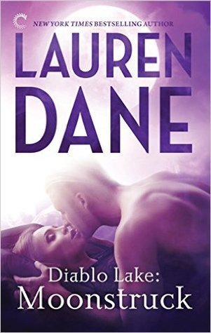 ARC Review: Moonstruck by Lauren Dane