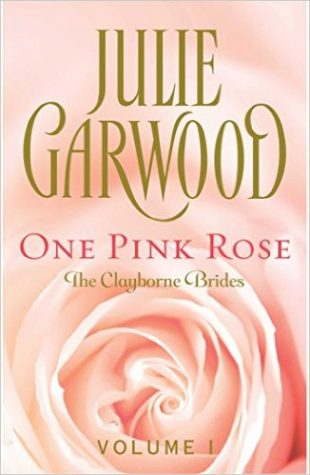 One Pink Rose by Julie Garwood