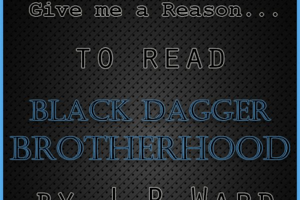Give me a Reason to read the Black Dagger Brotherhood by J.R. Ward