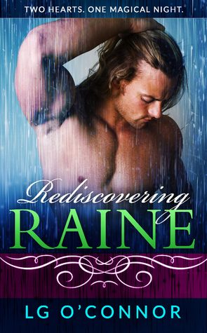 Rediscovering Raine by L.G. O'Connor