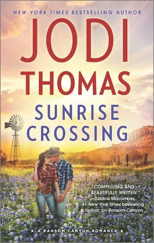 Sunrise Crossing by Jodi Thomas