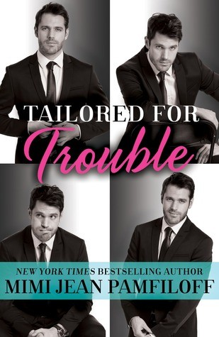 Tailored for Trouble by Mimi Jean Pamfiloff